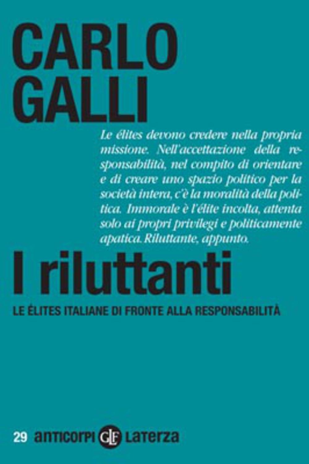 I riluttanti le lites italiane di fronte alla responsabilit - Le finestre di fronte ...